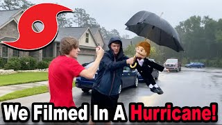 We FILMED During A HURRICANE!!!