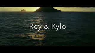 Rey and Kylo | It's Not The End [TFA + TLJ]