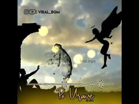 Po Urave Bgm Po Urave Song Karaoke Bgm Po Urave Ringtone Viral_bgm 💓
