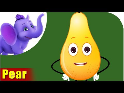 Pear Fruit Rhyme for Children, Pear Cartoon Fruits Song for Kids