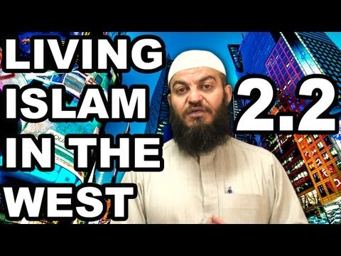 Muslims' Role in the West | Part 2.2 | Living Islam in the West | Dr. Haitham al-Haddad