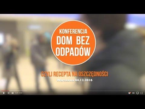 """Conference """"Waste-Free Home"""" - Short movie / Film podsumujący konferencję """"Dom bez odpadów"""""""