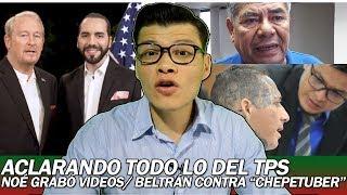 ACLARANDO TODO DEL TPS/ NOÉ GRABÓ VIDEOS DE QUIJANO/ BELTRÁN CONTRA