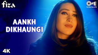 Ankh Milaongi- Fiza - Karishma Kapoor & Hrithik Roshan - Full Song