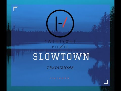 Twenty One Pilots - Slowtown (Traduzione) (HQ)