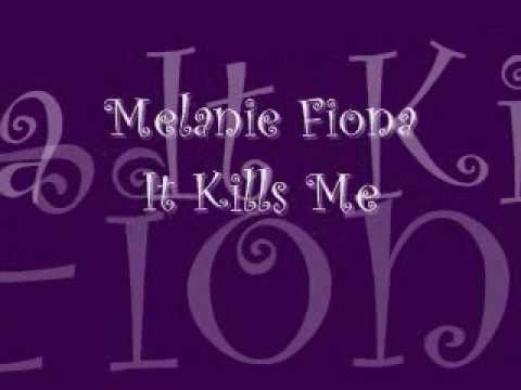 Melanie Fiona- It Kills Me
