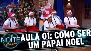 Elenco recebe aulas de como ser Papai Noel | The Noite (23/12/16)
