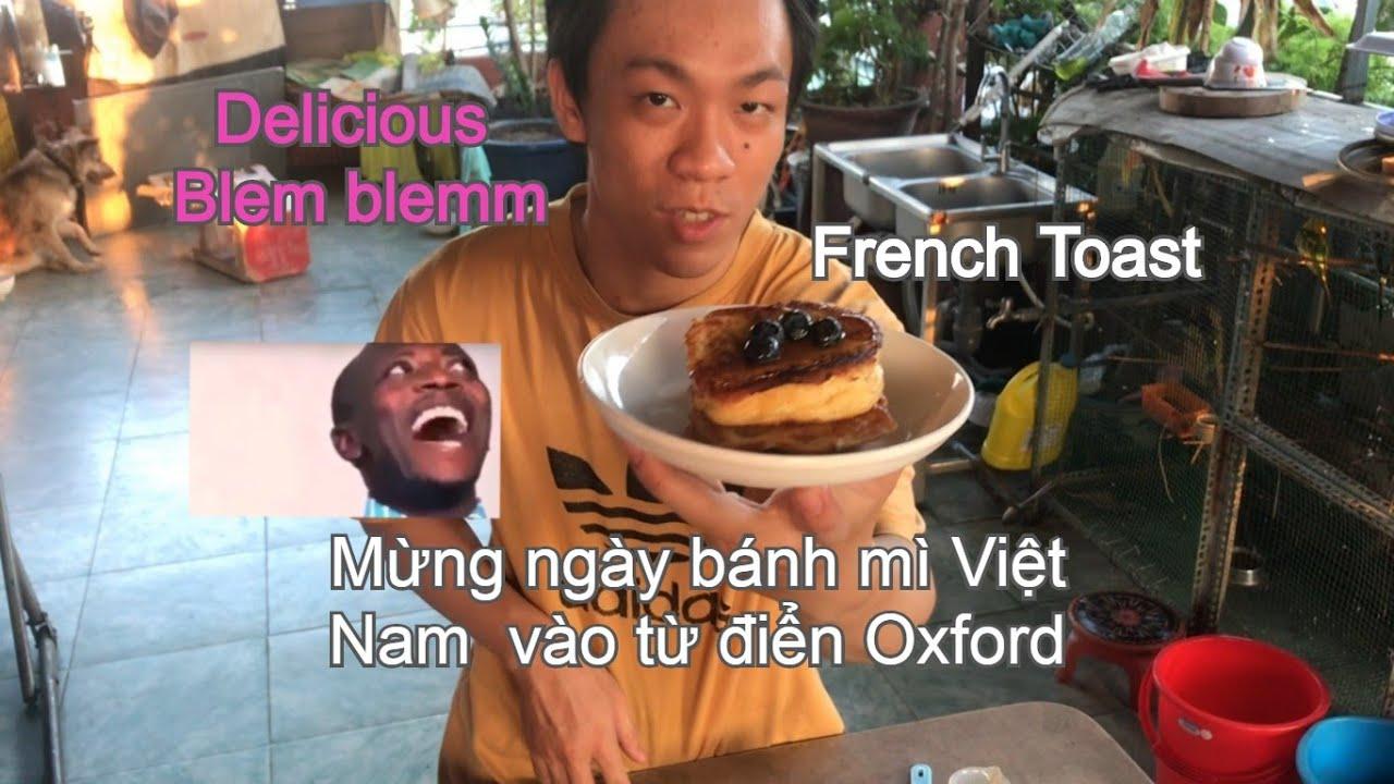 French Toast | Bánh mì Việt Nam hay bánh mì Pháp ? | Bảo''s Adventure style | Food Vlog