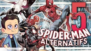 5 SPIDER-MAN ALTERNATIFS ft. Alkor