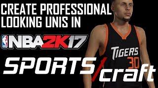 DESIGNING PROFESSIONAL UNIFORMS IN NBA 2K17   SportsCraft EP. 1