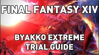 FFXIV: Byakko (Extreme) Trial Guide