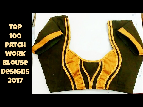 Top 100 Patch Work Blouse Designs
