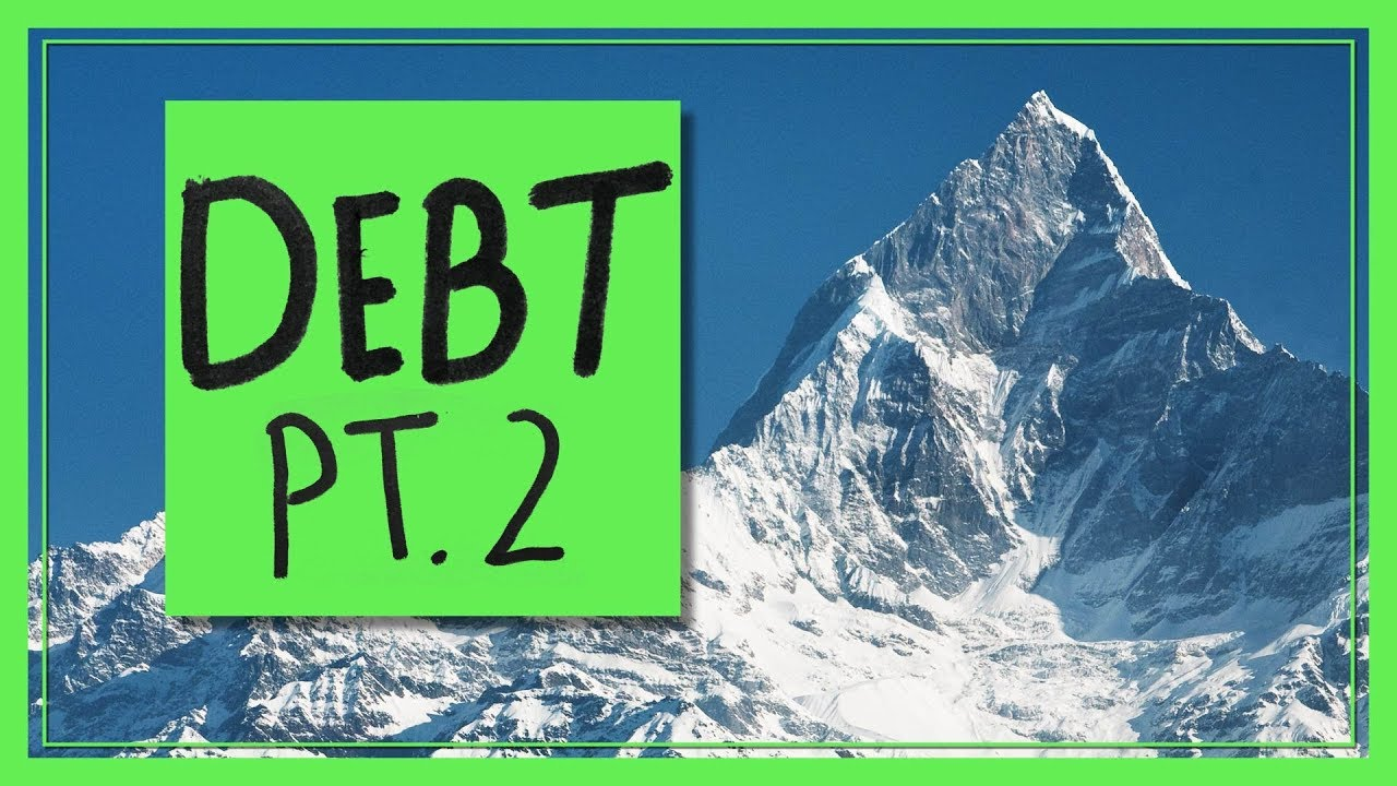 Debt Pt. 2: Paying It Back