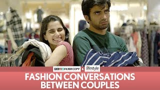Download FilterCopy | Fashion Conversations Between Couples | Ft. Aisha Ahmed and Ayush Mehra Mp3 and Videos