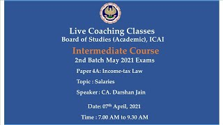 Intermediate Paper-4A: ITL - Topic:Salaries,Morning Session Date:07-04-2021