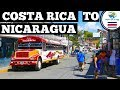 COSTA RICA to NICARAGUA Border Crossing by bus (2019) 5 BUSES Travel Day