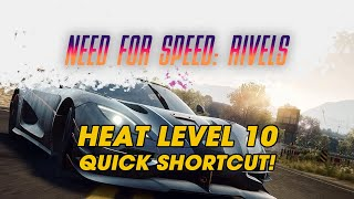 Need for Speed: Rivals Heat Level 10 Shortcut