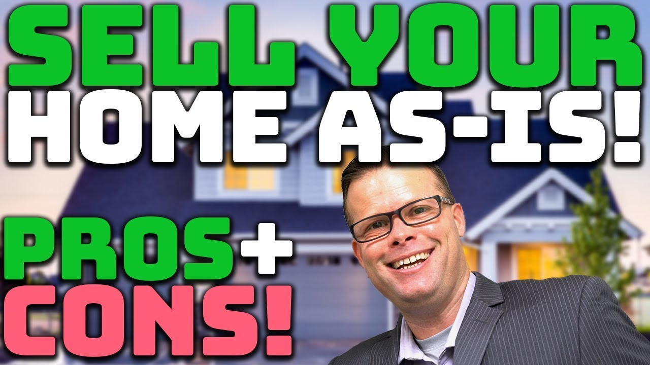 Selling a House As Is | Pros and Cons of Selling a House As Is!