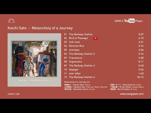 (SONG X 038)Koichi Sato - Melancholy of a Journey trailer