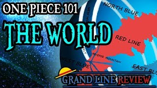 The One Piece World Explained (One Piece 101)
