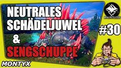 DAUNTLESS #30 NEUTRALES SCHÄDELJUWEL & SENGSCHUPPE ★ Gameplay German ★ Let's Play ★ Tipps & Tricks