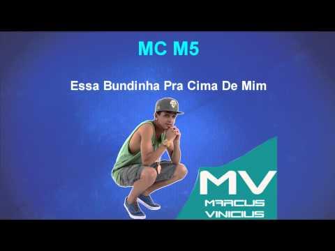 Mc M5 - Essa bundinha pra cima de mim  Prod MC Delano