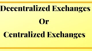 Decentralized Exchanges Or Centralized Crypto Exchanges? Binance Dex or Binance.com Plus Vechain TX