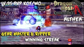 Gear MAster & Ripper Winning Streak ! Dragon Nest INA - Lv 95 PvP KOF/WO Smasher,GM,Ripper,GL,SD,etc