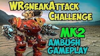 War Robots #WRsneakAttack Challenge & Ambush Gameplay - WR