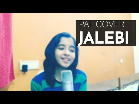Pal – Jalebi Female Cover Version | Arijit Singh ❤️ | Shreya Ghoshal | Javed – Mohsin