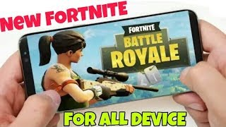 [100 MB] NEW FORTNITE APK FOR ALL ANDROID DEVICE - DOWNLOAD NOW