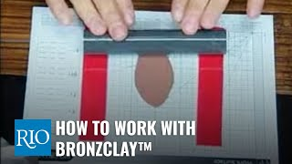 How To Work with BRONZclay™