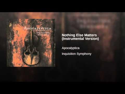 Nothing Else Matters Instrumental Version