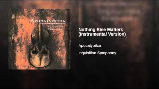 Nothing Else Matters (Instrumental Version)