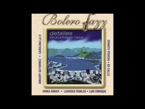 """Bolero Jazz (Detalles) Tributo A Roberto Carlos""...(Disco Completo)"