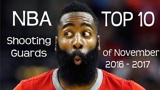 Nba top 10 shooting guards of 2016 - 2017 season for november