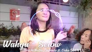 Selow - Cover by NADIA ZERLINDA Ft. SMVLL