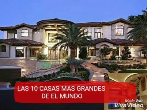 Las 10 casas m s grandes del mundo youtube for La casa mas grande del mundo