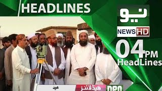 Neo News Headlines - 04:00PM | Neo News | 14 June 2018