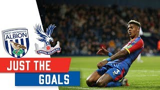 West Brom 0-3 Crystal Palace | JUST THE GOALS