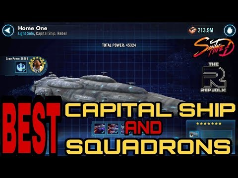 Star Wars Galaxy Of Heroes Best Capital Ship & Squadrons