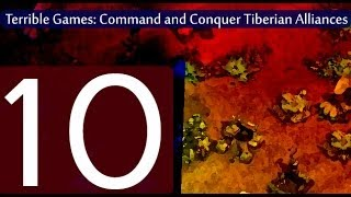 Command and Conquer: Tiberian Alliances Gameplay (Terrible Games #10)