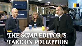 The SCMP editors' take on pollution