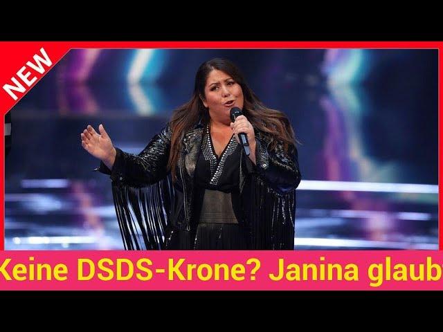 Keine DSDS-Krone? Janina glaubt selbst nicht an den Sieg!