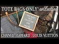 TOTE BAGS ONLY! HANDBAG COLLECTION   CHANEL, GOYARD , LOUIS VUITTON, BURBERRY, LONGCHAMP   GINALVOE