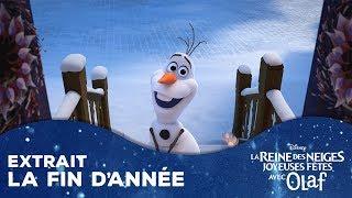 Joyeuses Fêtes avec Olaf   Extrait VF : La Fin D'Année   Disney BE