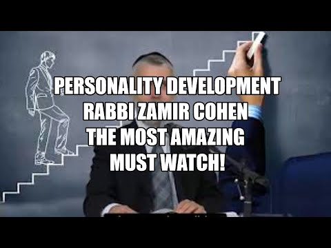 Rabbi Zamir Cohen - Personality development The most amazing must Watch!