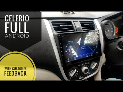Installing Full android system in Maruti Suzuki CELERIO & Customer Feedback