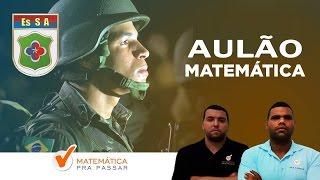 Aulão de Matemática para a EsSA (Escola de Sargento das Armas)