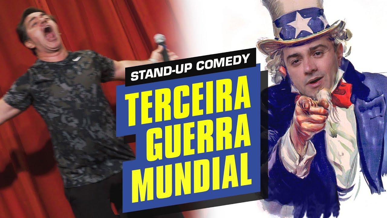 BRASIL NA TERCEIRA GUERRA MUNDIAL - ROGÉRIO VILELA   Stand up Comedy